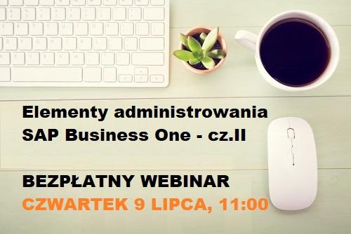 biurko napis — webinar admin2 2 - Elementy administrowania SAP Business One - cz. II [WEBINARIUM]