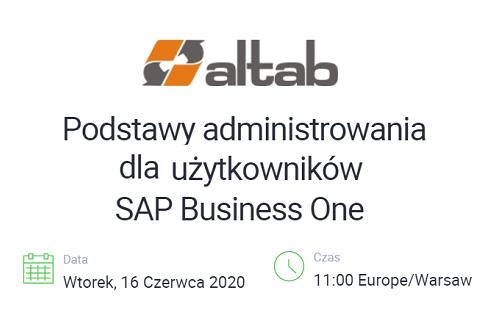 webinariumv3 1 - Podstawy administrowania dla SAP Business One [WEBINAR]