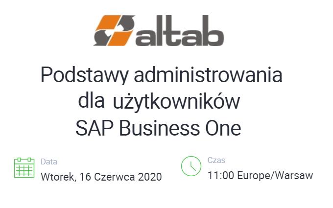 webinariumv3 - Podstawy administrowania dla użytkowników SAP Business One [WEBINAR]